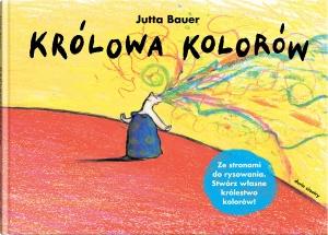 Królowa kolorów -  Jutta Bauer