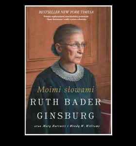 Moimi słowami - Ruth Bader Ginsburg