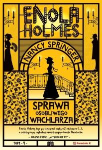 Enola Holmes. Sprawa osobliwego wachlarza - Nancy Springer