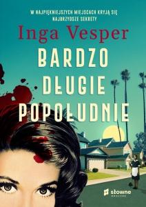 Bardzo długie popołudnie - Inga Vesper
