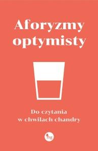 Aforyzmy optymisty - Praca zbiorowa