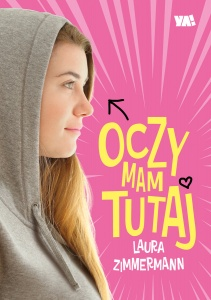 Oczy mam tutaj - Laura Zimmermann