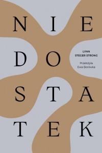 Niedostatek - Lynn Steger Strong