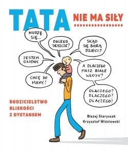 Tata nie ma siły - Błażej Staryszak,  Krzysztof Wiśniewski