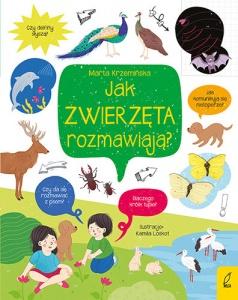 Co i jak? Jak zwierzęta rozmawiają?  - Marta Krzemińska