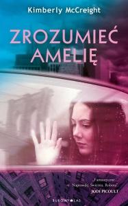 Zrozumieć Amelię - Kimberly McCreight