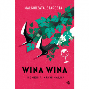Wina wina - Małgorzata Starosta