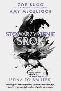 Stowarzyszenie Srok. Jedna to smutek… - Zoe Sugg,  Amy McCulloch