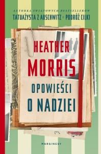 Opowieści o nadziei - Heather Morris