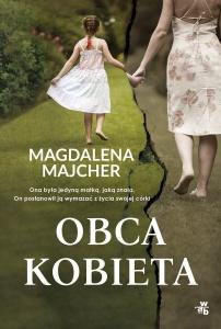 Obca kobieta - Magdalena Majcher