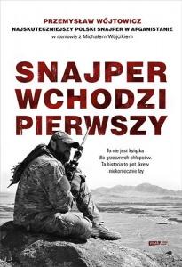 Snajper wchodzi pierwszy - Michał Wójcik