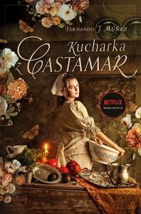 Kucharka z Castamar - Fernando J. Munez