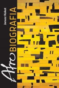 Afrobiografia - Janusz Kokot