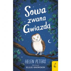 Sowa zwana gwiazdą - Helen Peters