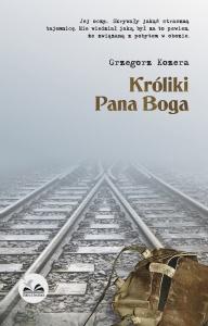 Króliki Pana Boga  - Grzegorz Kozera