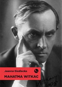 Mahatma Witkac - Joanna Siedlecka