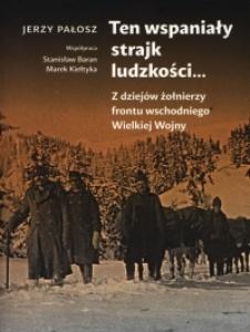 Ten wspaniały strajk ludzkości... -  Jerzy Pałosz