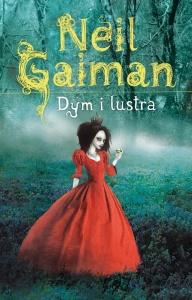 Dym i lustra - Neil Gaiman