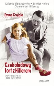 Czekoladowy tort z Hitlerem - Emma Craigie