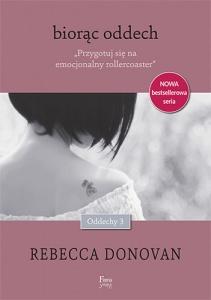 Biorąc oddech - Rebecca  Donovan