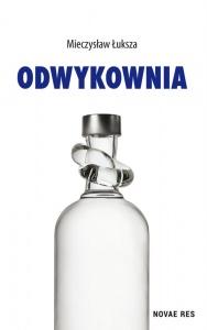 Odwykownia - Mieczysław Łuksza