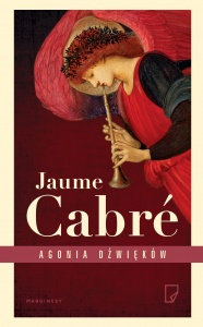 Agonia dźwięków - Jaume Cabre