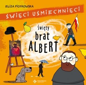 Święty Brat Albert - Eliza Piotrowska