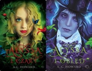 Alyssa i czary/Alyssa i obłęd - A.G. Howard
