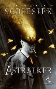 Astralker - Tomasz Sobiesiek