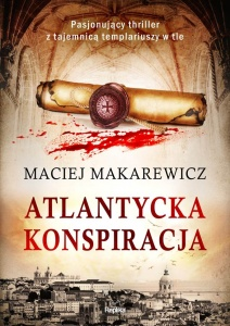 Atlantycka konspiracja - Maciej Makarewicz
