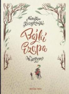 Bajki Ezopa wierszem - Mirosław Krzyszewski