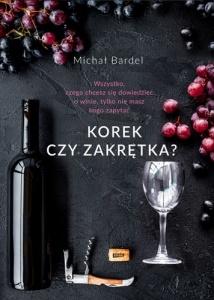 Korek czy zakrętka? - Michał Bardel