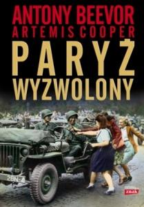 Paryż wyzwolony - Antony Beevor