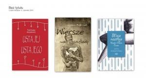Usta jej, usta jego/ Wiersze do szuflady/ Moje nastroje. Blaski i cienie czasu - Tomasz Błaszkiewicz,  Janusz Kubiczek,  Anna Rybczyńska