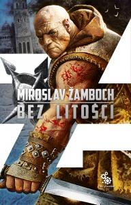 Bez litości - Miroslav Zamboch