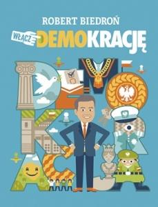 Włącz DEMOkrację - Robert Biedroń