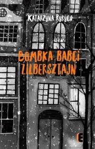 Bombka babci Zilbersztajn - Katarzyna Ryrych