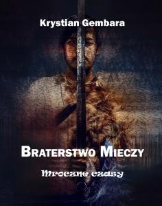 Braterstwo mieczy - Krystian Gembara