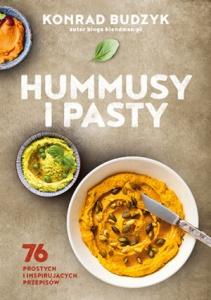 Hummusy i pasty - Konrad Budzyk