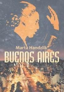 Buenos Aires - Marta Handzlik