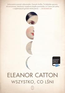Wszystko, co lśni  - Eleanor Catton