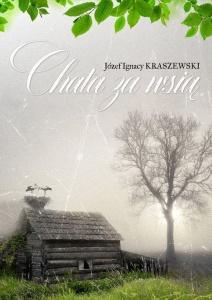 Chata za wsią - Józef Ignacy Kraszewski