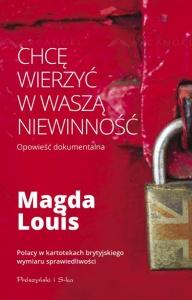 Chcę wierzyć w waszą niewinność - Magda Louis
