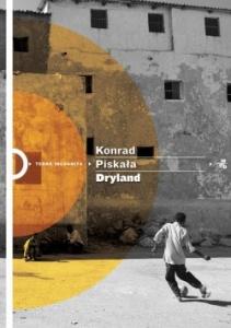 Dryland -  Konrad Piskała
