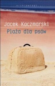 Plaża dla psów - Jacek Kaczmarski