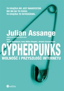 Cypherpunks. Wolność i przyszłość internetu - Julian Assange