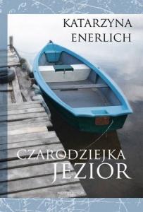 Czarodziejka Jezior - Katarzyna Enerlich