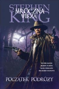 Mroczna wieża 6: Początek podróży - Peter David,  Robin Furth,  Stephen King
