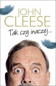 Tak czy inaczej... - John Cleese