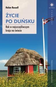 Życie po duńsku. Rok w najszczęśliwszym kraju na świecie - Helen Russell